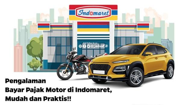 Pengalaman Bayar Pajak Motor di Indomaret, Mudah dan Praktis!!
